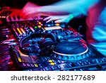 dj mixes the track in the... | Shutterstock . vector #282177689