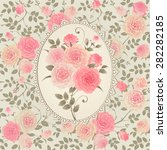 shabby chic roses pattern. lace ... | Shutterstock .eps vector #282282185