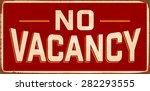 no vacancy vintage metal sign... | Shutterstock .eps vector #282293555