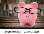 piggy bank  glasses ... | Shutterstock . vector #282433805