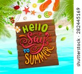 ocean and beach sand. wooden... | Shutterstock .eps vector #282445169