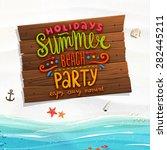 ocean and beach sand. wooden... | Shutterstock .eps vector #282445211
