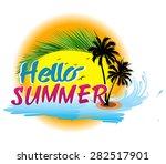 hello summer illustration. | Shutterstock .eps vector #282517901