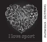 I Love Sport  Hand Drawn Doodl...