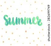 summer watercolor design....   Shutterstock .eps vector #282699749