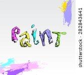 vector word paint of tubes.... | Shutterstock .eps vector #282843641