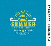 summer holidays typography for... | Shutterstock .eps vector #283335521