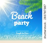 beach party flyer   vector... | Shutterstock .eps vector #283787387