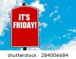 it is friday motivational quote ... | Shutterstock . vector #284006684