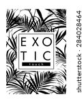 Exotic Leaves With Slogan...