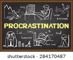 Stock vector doodles about procrastination on chalkboard 284170487