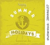 happy summer holidays | Shutterstock .eps vector #284446157