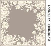 white lace frame. foursquare... | Shutterstock .eps vector #284478005