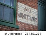 No Admittance Sign On Brickwal...