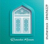 ramadan kareem mosque window... | Shutterstock .eps vector #284656229