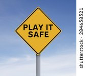 a road sign indicating play it... | Shutterstock . vector #284658521