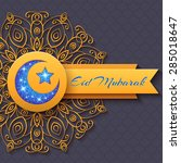 colorful greeting card eid... | Shutterstock .eps vector #285018647