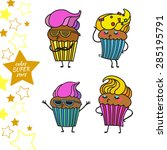 cake superstar. hand drawn... | Shutterstock .eps vector #285195791