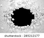 3d image of breaking brick wall  | Shutterstock . vector #285212177