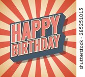 vintage retro happy birthday....   Shutterstock .eps vector #285251015