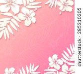 white paper tropical flowers on ... | Shutterstock .eps vector #285310205