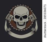 skull with pistons graphic for... | Shutterstock .eps vector #285336071