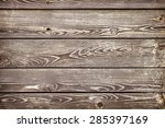 old natural wooden wall ... | Shutterstock . vector #285397169