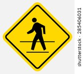 pedestrian traffic sign | Shutterstock .eps vector #285406031