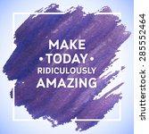 motivation square acrylic... | Shutterstock .eps vector #285552464