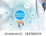 doctor hand touching health... | Shutterstock . vector #285586949
