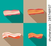set of smoked bacon and fresh... | Shutterstock .eps vector #285748937