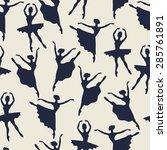 seamless pattern of ballerinas... | Shutterstock .eps vector #285761891
