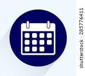 calendar sign icon  vector... | Shutterstock .eps vector #285776411