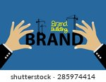 brand building concept vector... | Shutterstock .eps vector #285974414