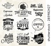 vintage coffee labels  badges... | Shutterstock .eps vector #285982427