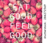 good quote on strawberry...   Shutterstock . vector #286272569