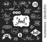 set of hand drawn 'and' words... | Shutterstock .eps vector #286281941