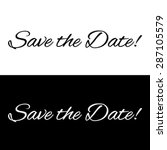 save the date banner on a black ... | Shutterstock .eps vector #287105579