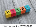 word myths on colorful wooden... | Shutterstock . vector #287338859