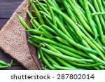 green beans close up top view. | Shutterstock . vector #287802014