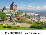 Chateau Frontenac In The Old...