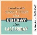 retro typographic poster design ... | Shutterstock .eps vector #288031481