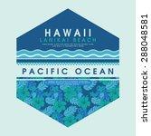 hawaii beach flowers typography ... | Shutterstock .eps vector #288048581