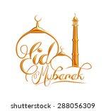 creative eid mubarak text...   Shutterstock . vector #288056309