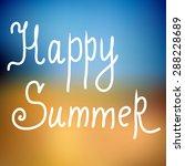 happy summer. poster on beach... | Shutterstock .eps vector #288228689