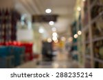 blurred image of shopping mall... | Shutterstock . vector #288235214