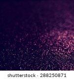 glitter vintage lights... | Shutterstock . vector #288250871