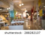 blurred image of shopping mall... | Shutterstock . vector #288282137