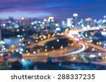 city freeway abstract blur... | Shutterstock . vector #288337235