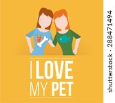 i love my pet illustration over ... | Shutterstock .eps vector #288471494